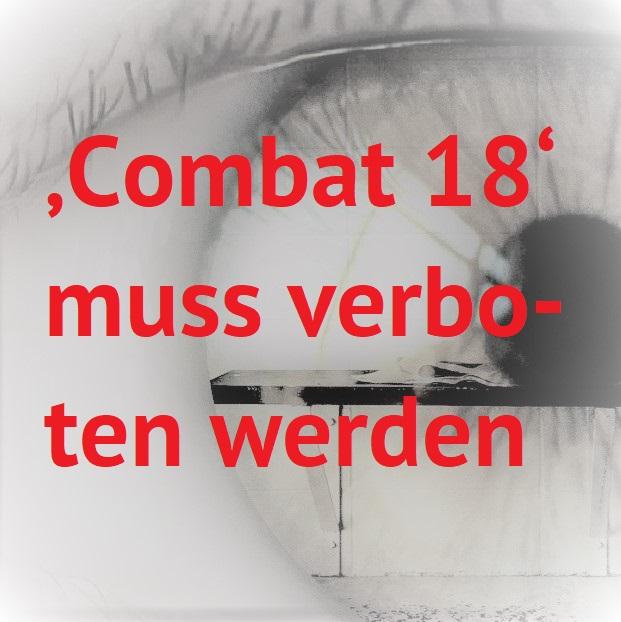 Read more about the article 'Combat 18' muss verboten werden