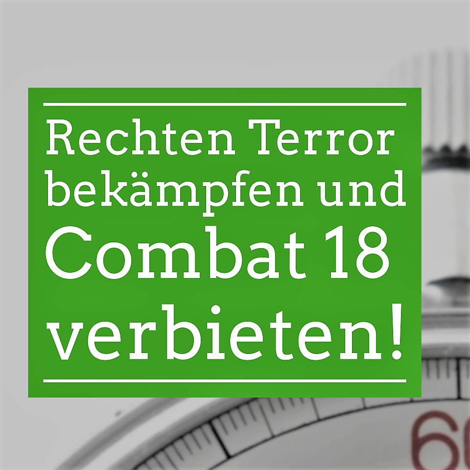 Read more about the article Rechten Terror bekämpfen – Combat 18 verbieten